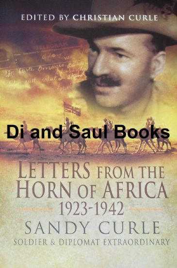 Letters from the Horn of Africa 1923-42, by Sandy Curle